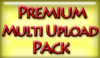 Premium Multi Upload pack
